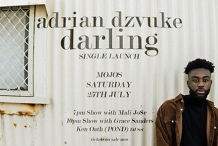 Adrian Dzvuke - 'Darling' Single Launch - 7PM