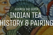 Nomad Tea Festival Europe - Indian Tea - History & Pairing