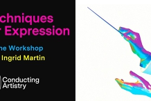 Techniques for Expression - Conducting Workshop