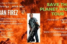 Kuban Firez - Save the Planet Tour - Opening night Sydney