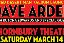 Dave Arden Red Desert Man Album Launch - POSTPONED
