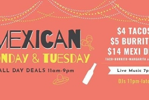 Mexicana Madness (Mondays and Tuesdays)