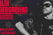 Berlin Underground Long Weekend - Australia Day Rave