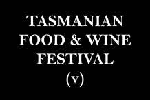 Tasmanian Food and Wine Festival- little v