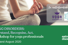 Eating Disorders: Understand, Recognise, Act. For yoga professionals.