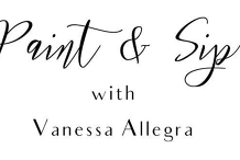 Paint & Sip with Vanessa Allegra