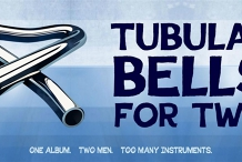 The Harbour Agency presents: Tubular Bells For Two