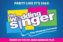 The Wedding Singer - A Musical Comedy