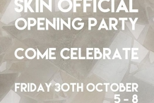 Skin Official Opening Party
