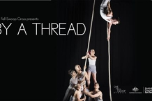 One Fell Swoop Circus presents By a Thread