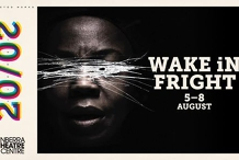 Wake In Fright | Canberra