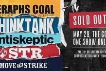 Seraphs Coal, Thinktank, Antiskeptic, STR - *Postponed*