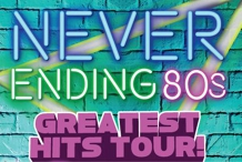 Never Ending 80s - Greates Hits Tour 1st Show | Gladstone