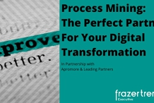 Process Mining: The Perfect Partner For Your Digital Transformation Journey