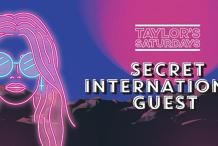 Taylor's Saturdays Oz Day Special ft: Secret Guest, Nick Reverse + more!