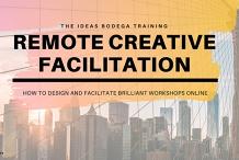Remote Creative Facilitation Masterclass