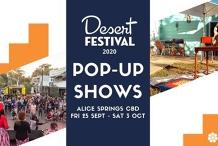 Pop-Up Shows   Desert Festival 2020