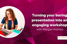 WEBINAR - Growing your Business with Group Workshops by Morgan Holmes