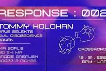 Response 002: Tommy Holohan (IRL) [Rave Selekts / Haven]