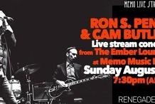 Ron S. Peno & Cam Butler - MEMO Live Streams