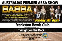 Babba - Twilight on the Deck - Frankston Bowls Club