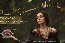 Natural Skincare Workshop with Cacao Goddess Ceremony