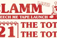 Clamm 'Beseech Me' Tape Launch
