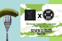The Village Pickle Fancy Beer Night Feat. Hop Nation