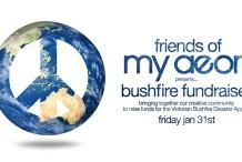 Friends of My Aeon - Victorian Bushfire Fundraiser