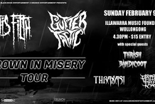 Drown In Misery Tour: Wollongong February 9