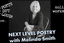 Next Level Poetry - online workshop with Melinda Smith