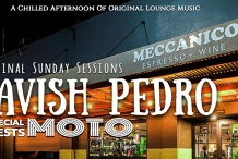 Lavish Pedro + MOTO @Meccanico