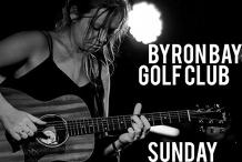 Sara Grant Solo @ the Byron Bay Golf Club
