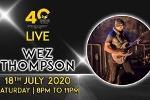 Wez Thompson- LIVE