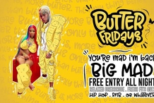 Butter Fridays Free Entry All Night