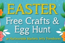 Easter - Free Crafts & Egg Hunt at Harbourside Markets