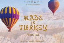 Made In Turkey - Fri 31 Jan