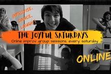 The Joyful Saturdays - Online improv group sessions
