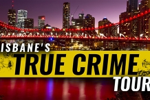 Brisbane's True Crime tour