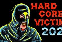 HARDCORE VICTIM