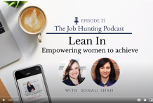 Empowering women to achieve - with Sonali Shah, Founder of Lean In Melbourne