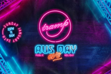 TRAMP PRESENTS | AUS DAY PUBLIC HOLIDAY EVE | SUNDAY JAN 26th