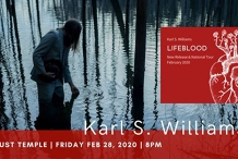 Karl S. Williams | Lifeblood Tour