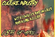 The Culture Industry & Cowboys & Injuries & Kombi Killers