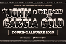 John Garcia And The Band Of Gold Australian Tour 2020