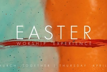 Church Together - Easter Worship Experience