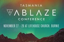 Tasmania Ablaze Conference