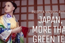 JAPAN, MORE THAN GREEN TEA