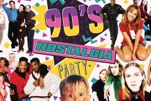 90's Nostalgia Party - Second Event Added - Friday 7th August