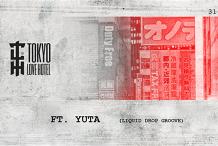 Tokyo Love Hotel ft YUTA  (Liquid drop grove)